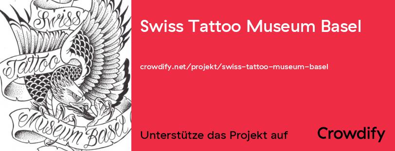Helfen Sie uns, das erste Tattoo Museum in CH zu bauen!